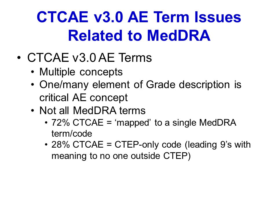 CTCAE v3.0 AE Term Issues Related to MedDRA