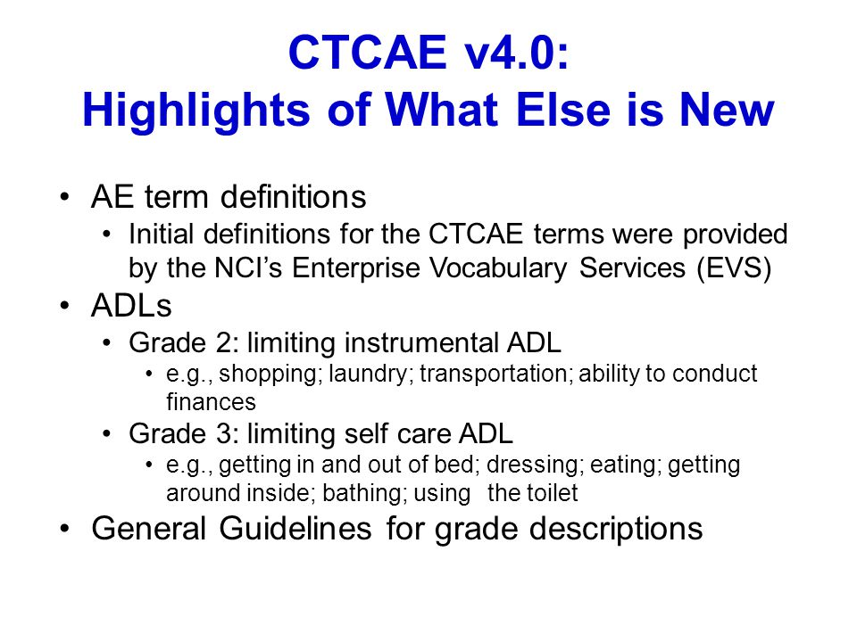 CTCAE v4.0: Highlights of What Else is New