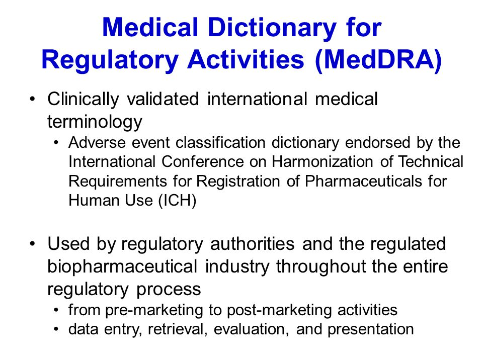 Medical Dictionary for Regulatory Activities (MedDRA)