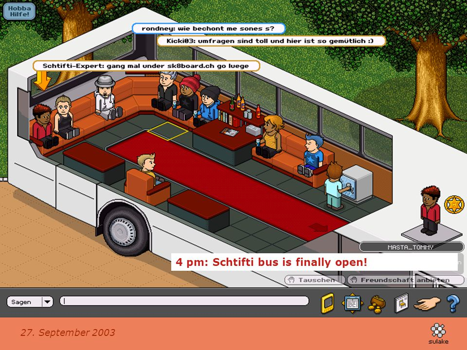 4 pm: Schtifti bus is finally open!
