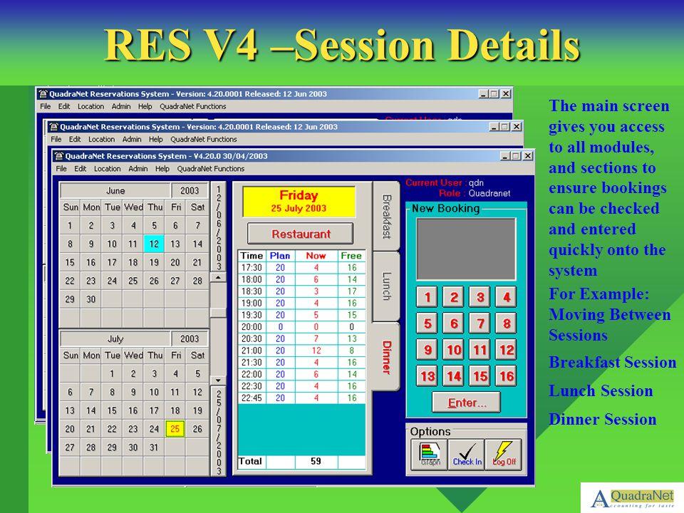 RES V4 –Session Details