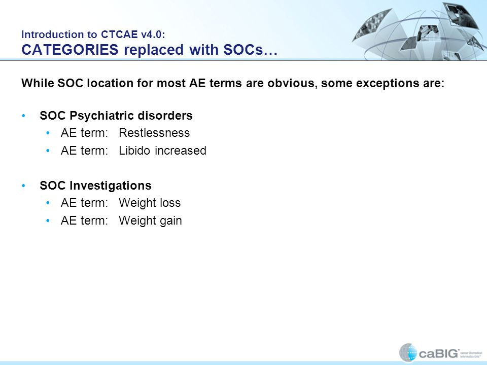 Introduction to CTCAE v4.0: CATEGORIES replaced with SOCs…