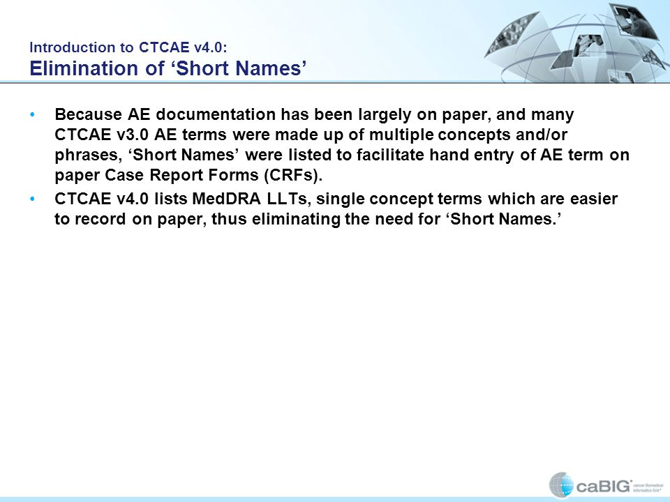 Introduction to CTCAE v4.0: Elimination of 'Short Names'