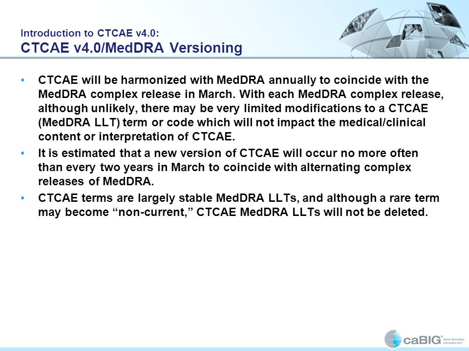 Introduction to CTCAE v4.0: CTCAE v4.0/MedDRA Versioning