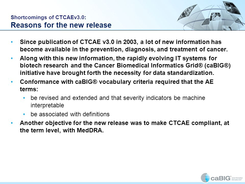 Shortcomings of CTCAEv3.0: Reasons for the new release