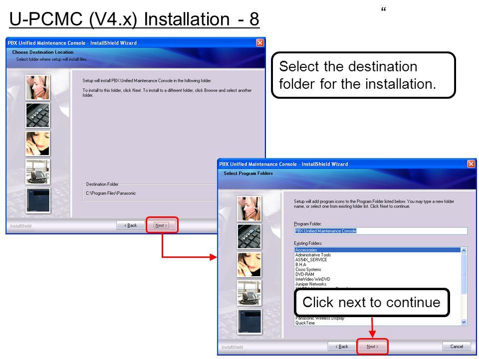 U-PCMC (V4.x) Installation - 8