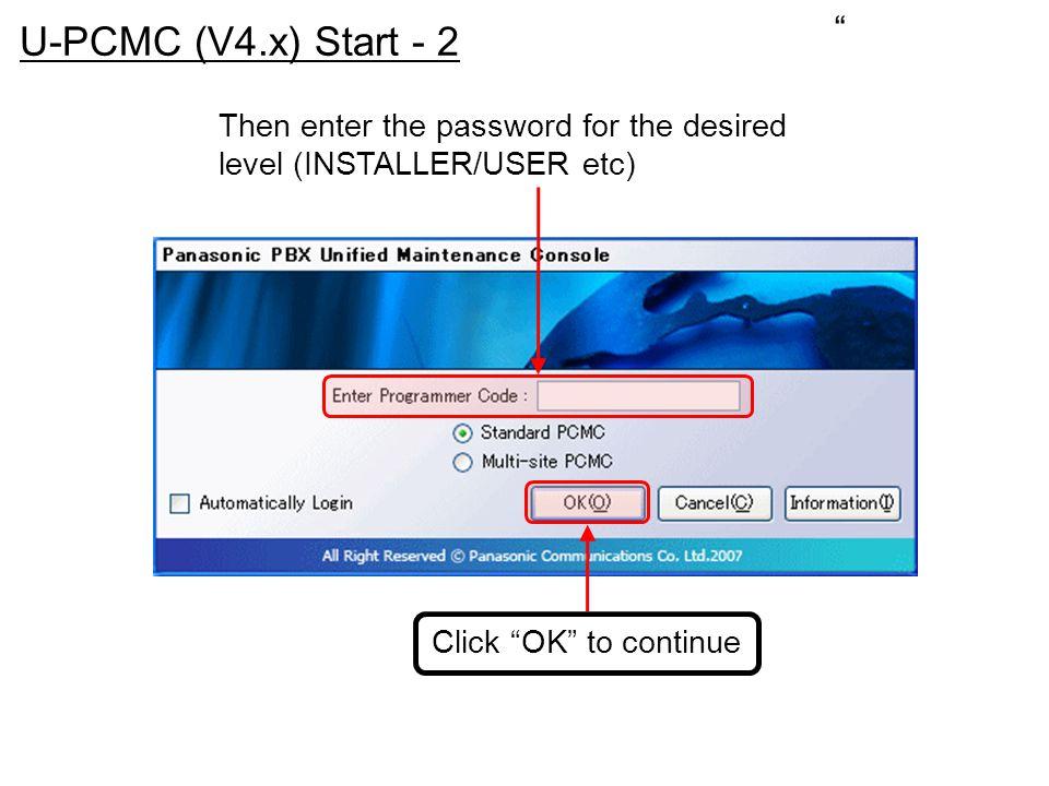 U-PCMC (V4.x) Start - 2.