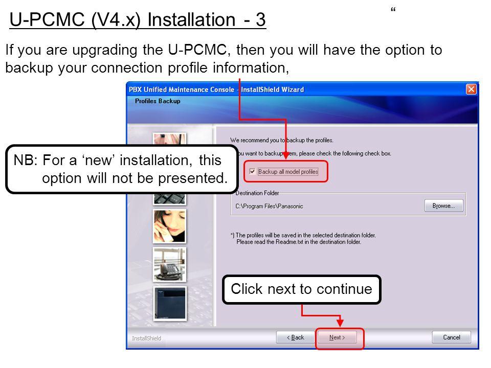 U-PCMC (V4.x) Installation - 3
