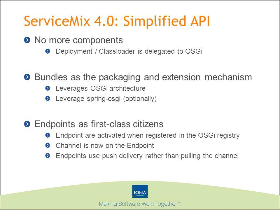 ServiceMix 4.0: Simplified API
