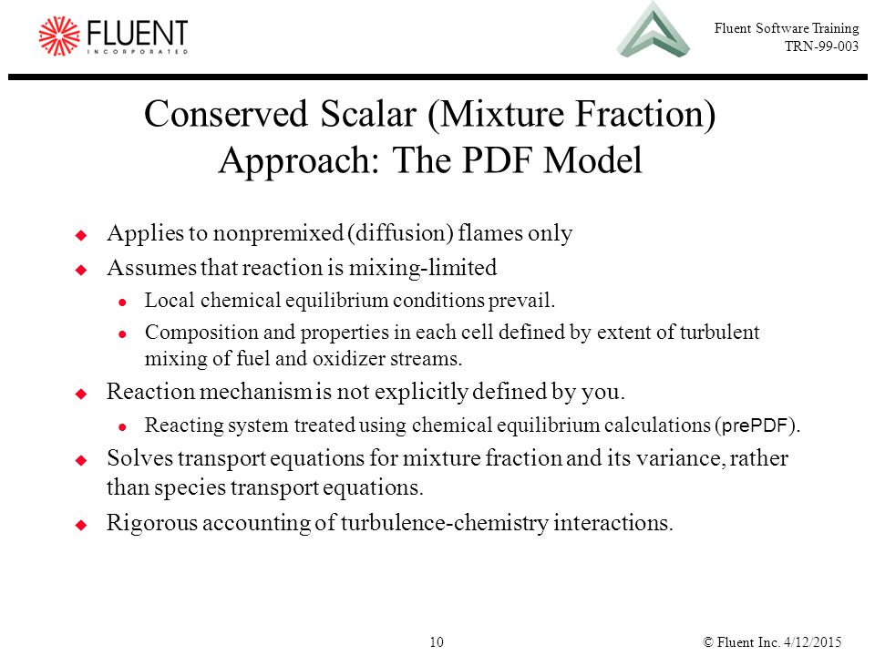 Conserved Scalar (Mixture Fraction) Approach: The PDF Model
