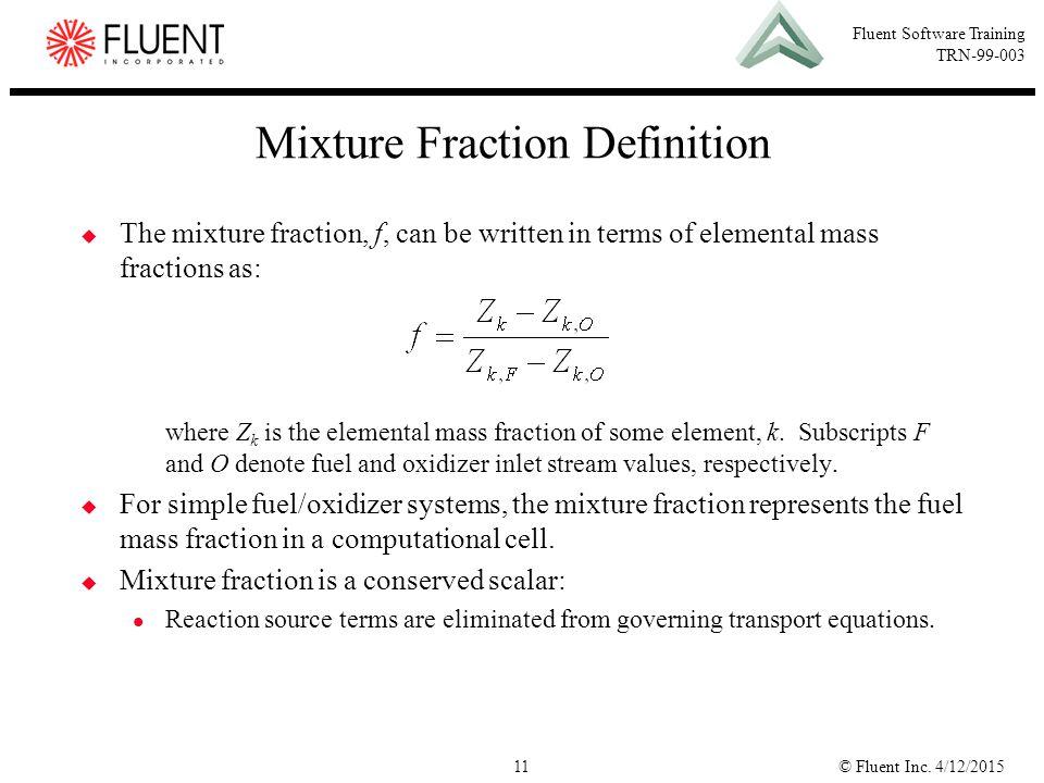 Mixture Fraction Definition