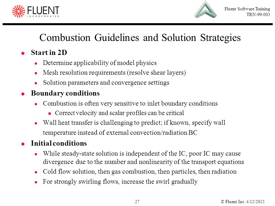 Combustion Guidelines and Solution Strategies