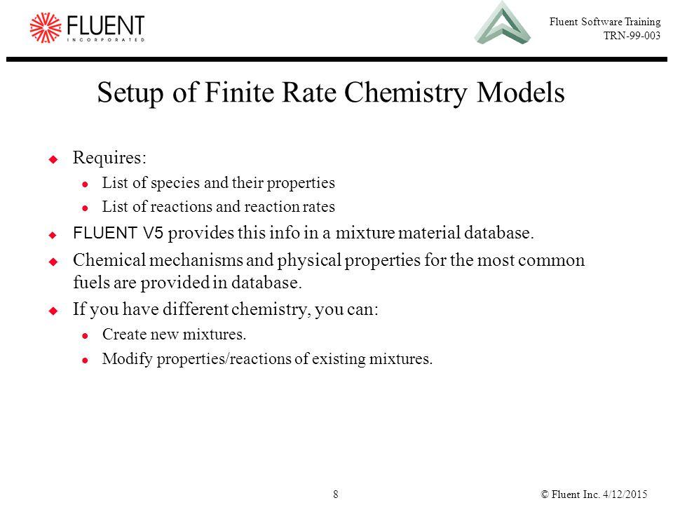 Setup of Finite Rate Chemistry Models
