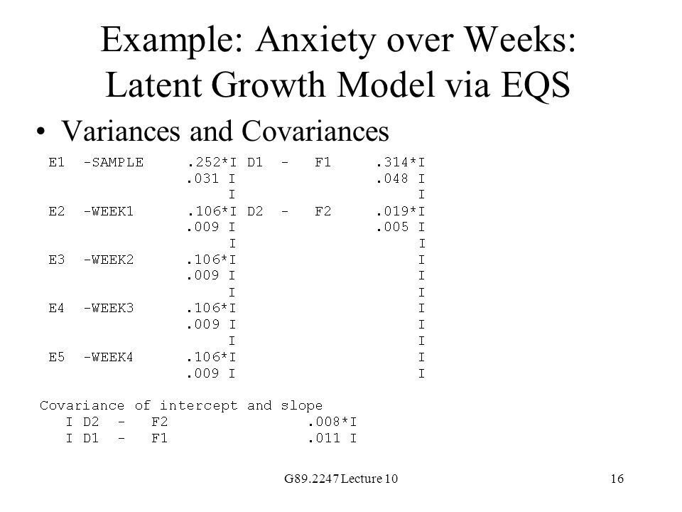 Example: Anxiety over Weeks: Latent Growth Model via EQS
