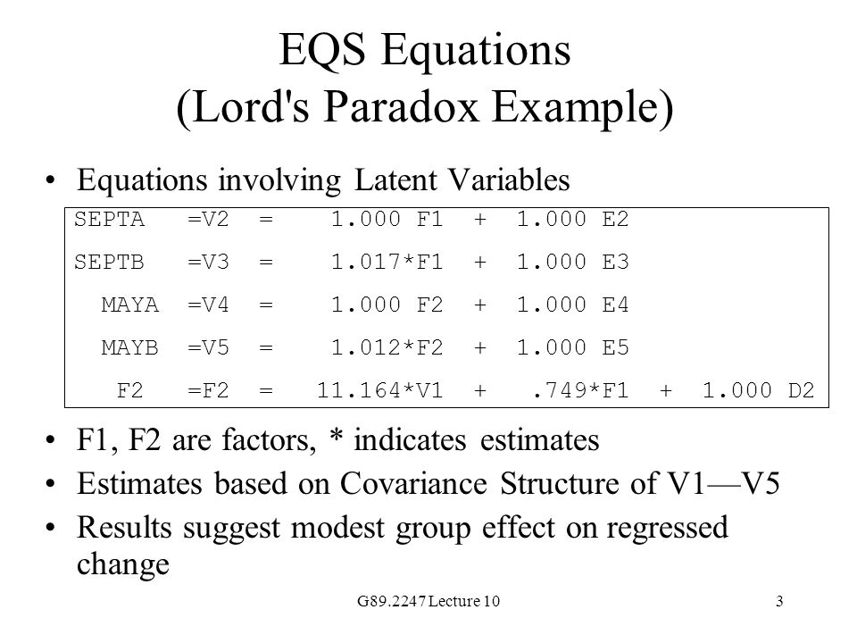 EQS Equations (Lord s Paradox Example)