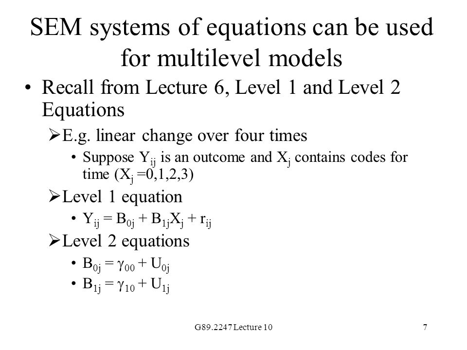 SEM systems of equations can be used for multilevel models