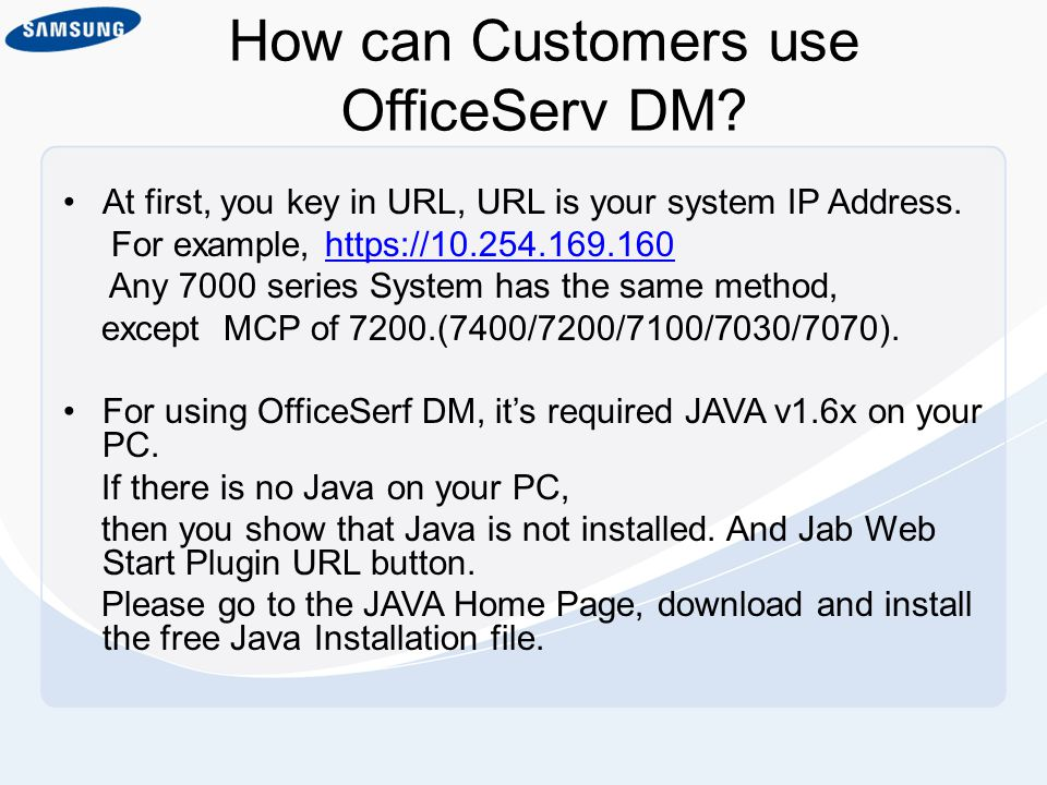 How can Customers use OfficeServ DM