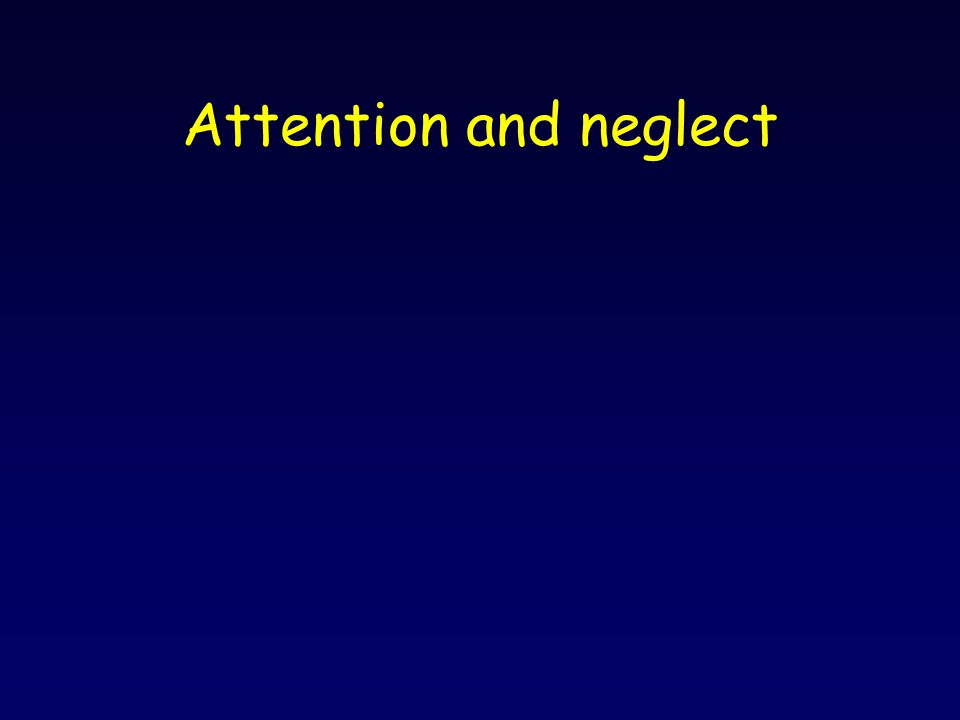 Attention and neglect