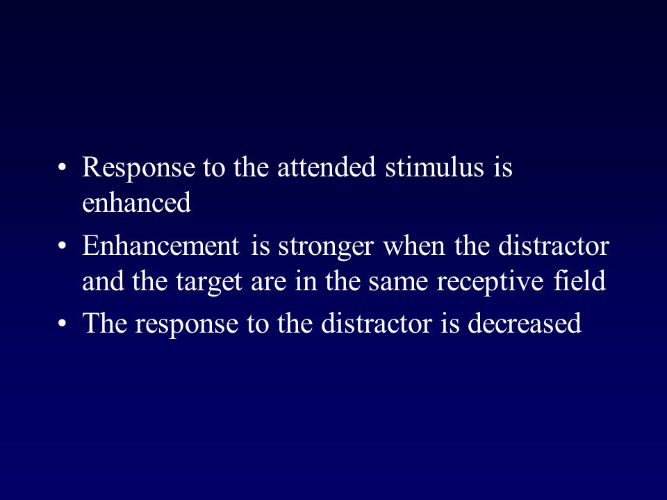 Response to the attended stimulus is enhanced