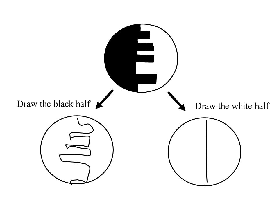 Draw the black half Draw the white half