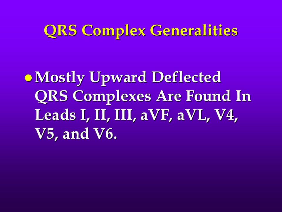 QRS Complex Generalities