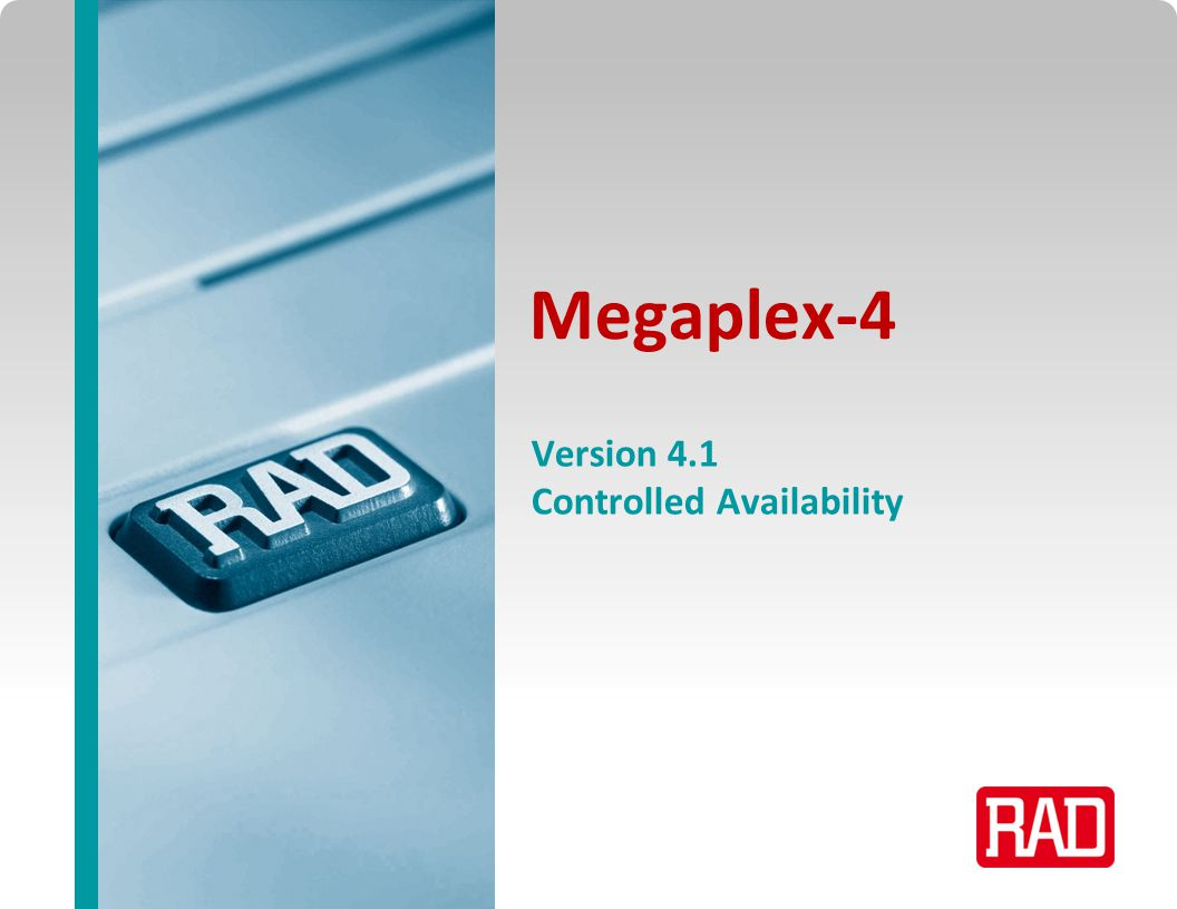 Megaplex-4 Version 4.1 Controlled Availability