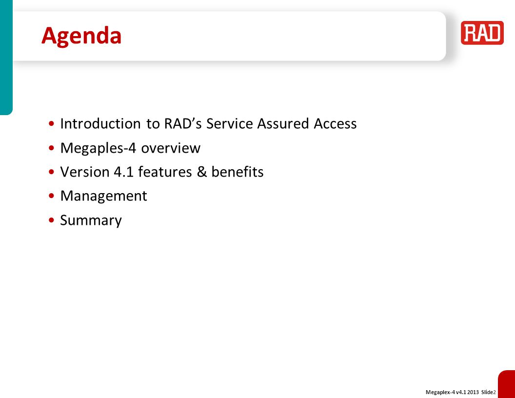 Agenda Introduction to RAD's Service Assured Access
