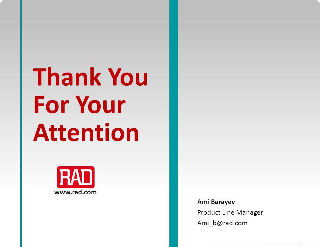 Ami Barayev Product Line Manager Ami_b@rad.com