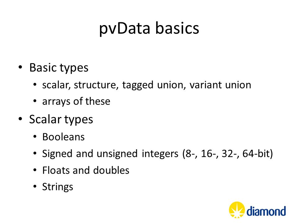 pvData basics Basic types Scalar types
