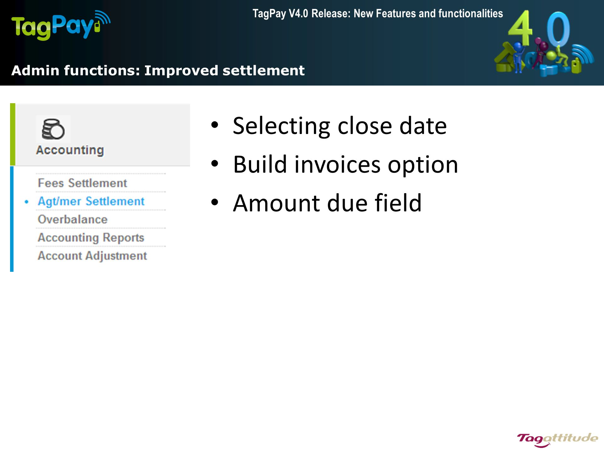 Admin functions: Improved settlement