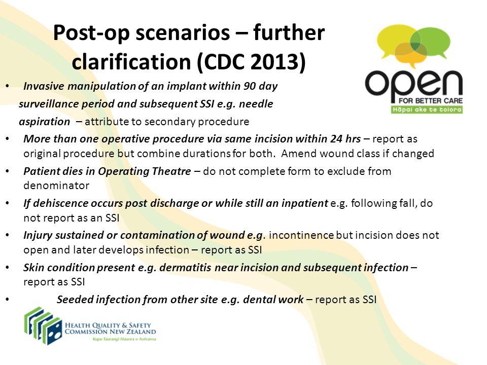 Post-op scenarios – further clarification (CDC 2013)