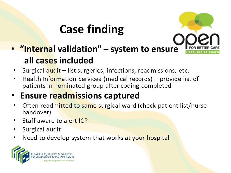 Case finding Internal validation – system to ensure