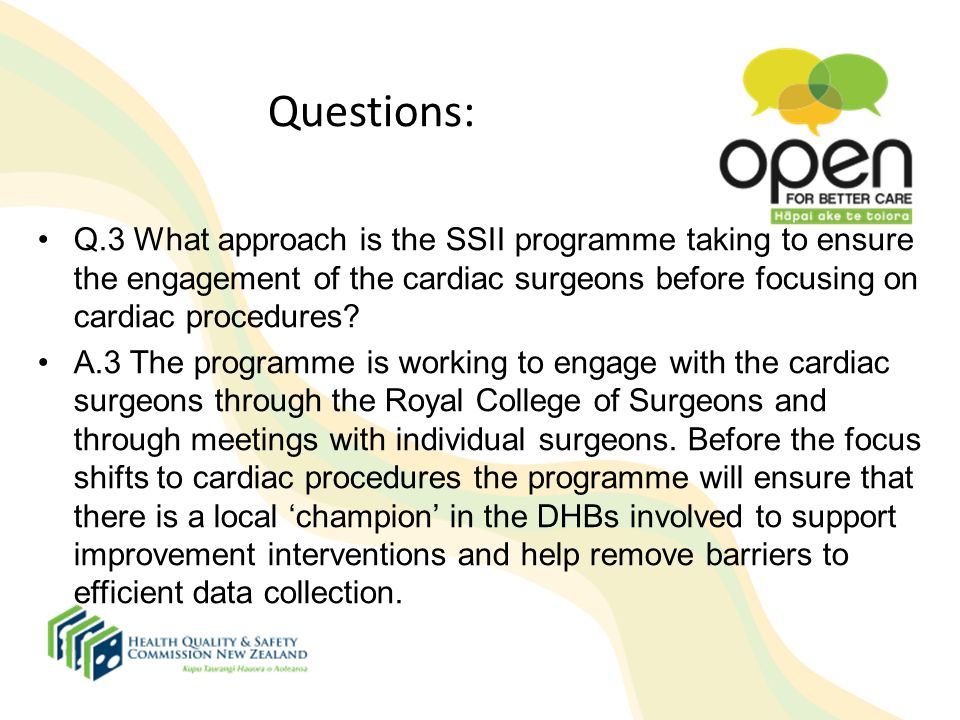 Questions: Q.3 What approach is the SSII programme taking to ensure the engagement of the cardiac surgeons before focusing on cardiac procedures