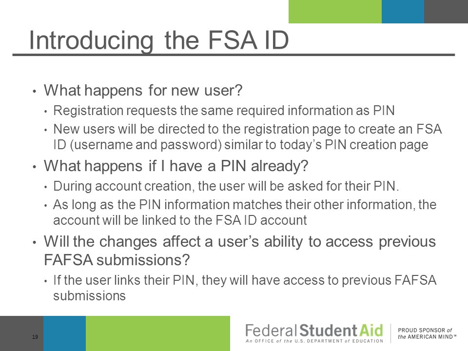 Introducing the FSA ID What happens for new user
