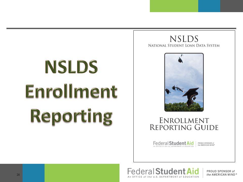 NSLDS Enrollment Reporting