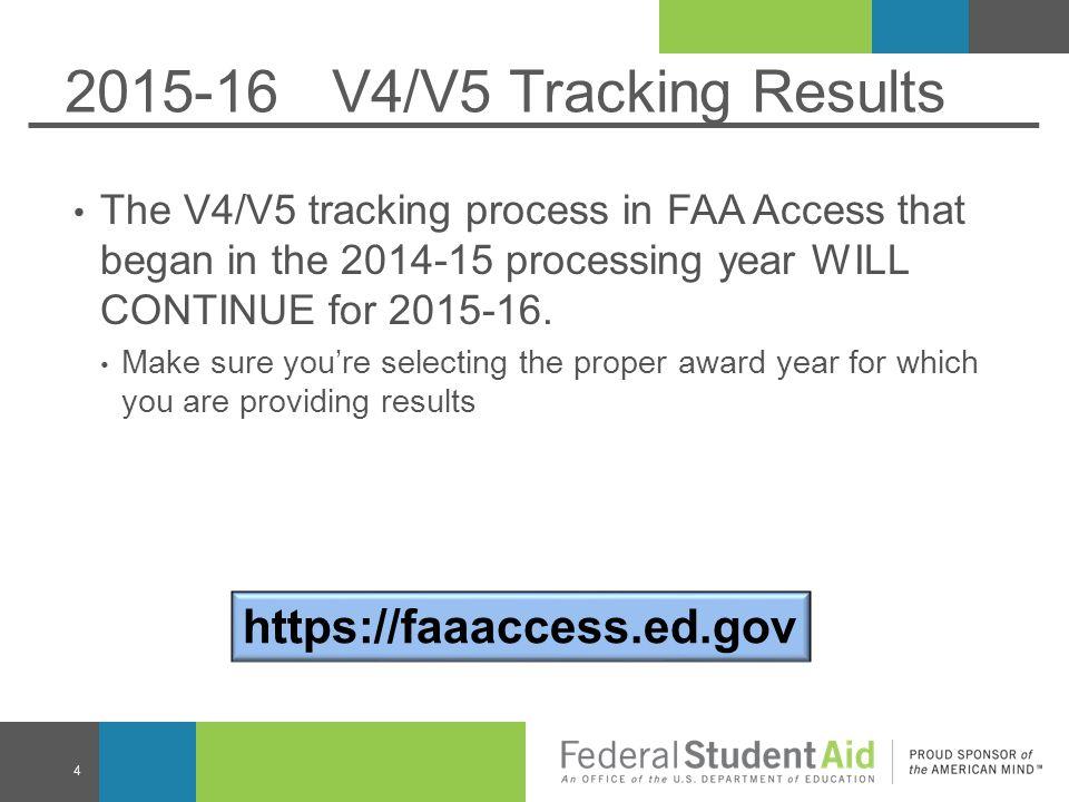 2015-16 V4/V5 Tracking Results https://faaaccess.ed.gov