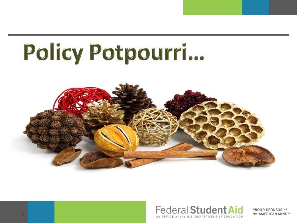 Policy Potpourri…