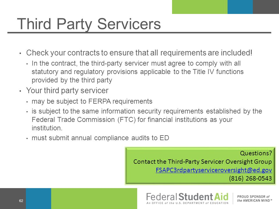 Third Party Servicers Check your contracts to ensure that all requirements are included!