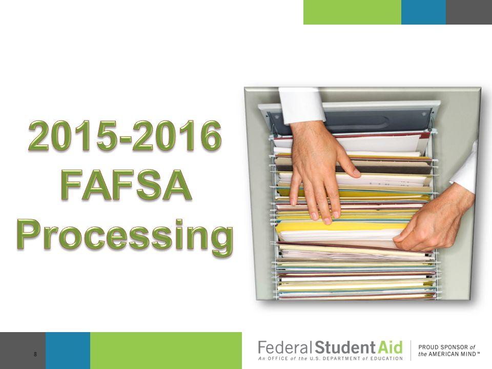 2015-2016 FAFSA Processing
