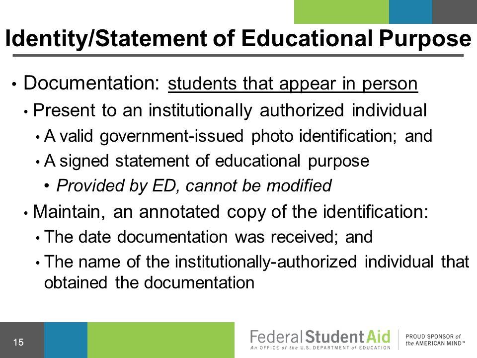 Identity/Statement of Educational Purpose