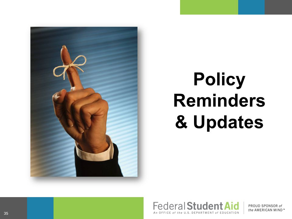 Policy Reminders & Updates