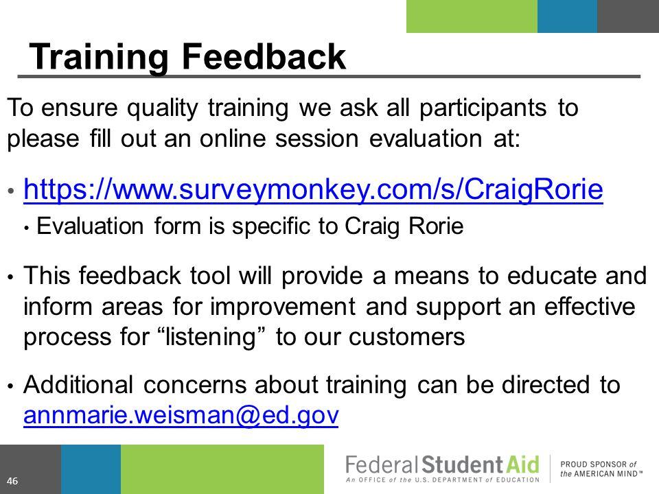 Training Feedback https://www.surveymonkey.com/s/CraigRorie