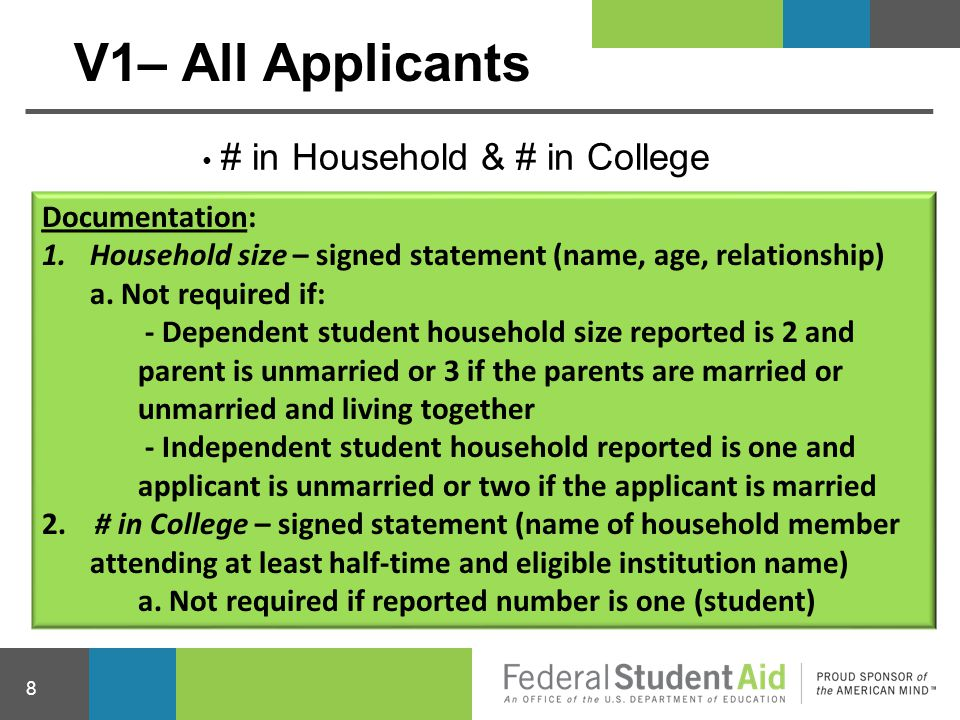 V1– All Applicants # in Household & # in College Documentation: