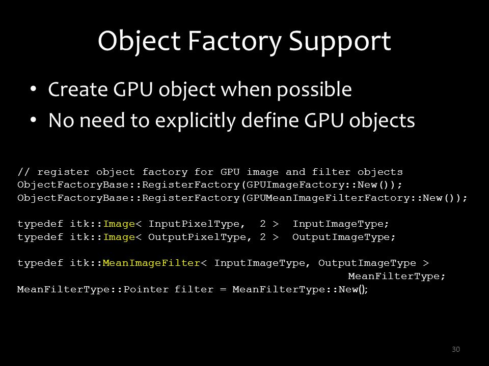 Object Factory Support