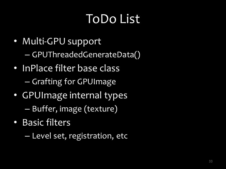 ToDo List Multi-GPU support InPlace filter base class