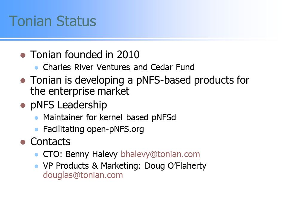 Tonian Status Tonian founded in 2010