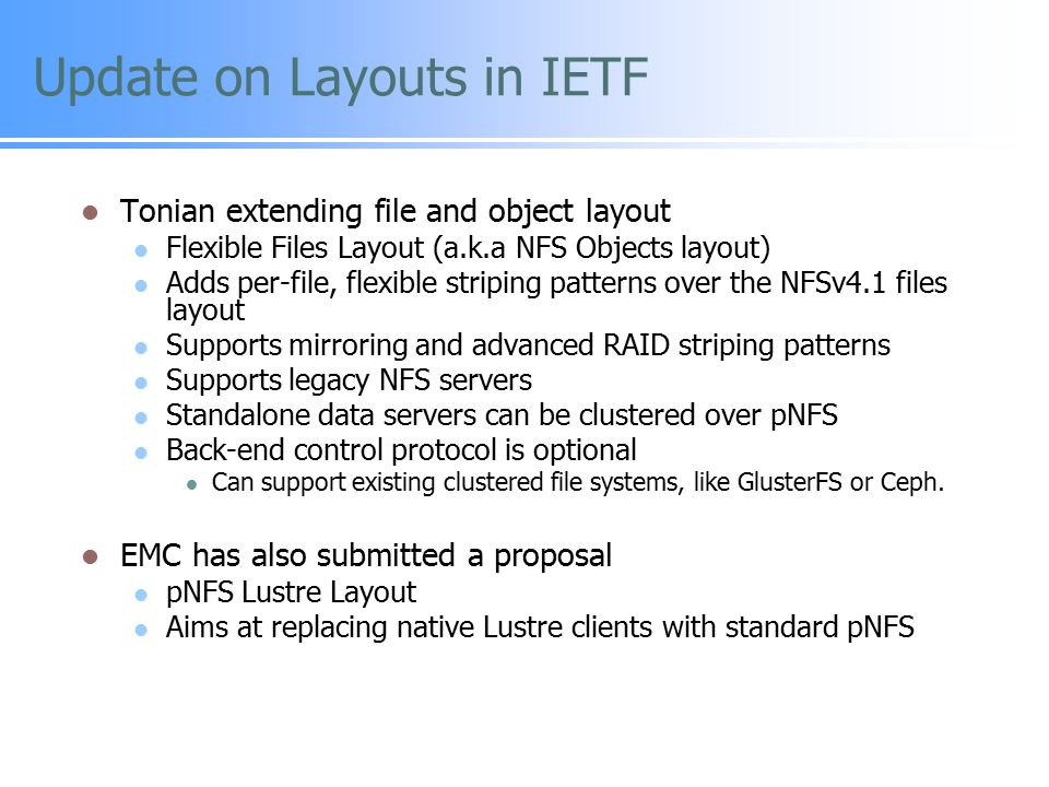 Update on Layouts in IETF