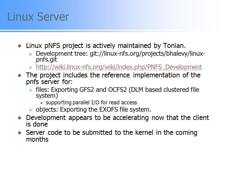 Linux Server Linux pNFS project is actively maintained by Tonian.