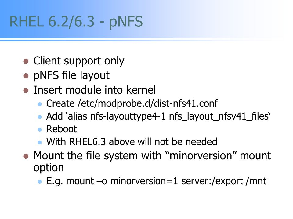 RHEL 6.2/6.3 - pNFS Client support only pNFS file layout