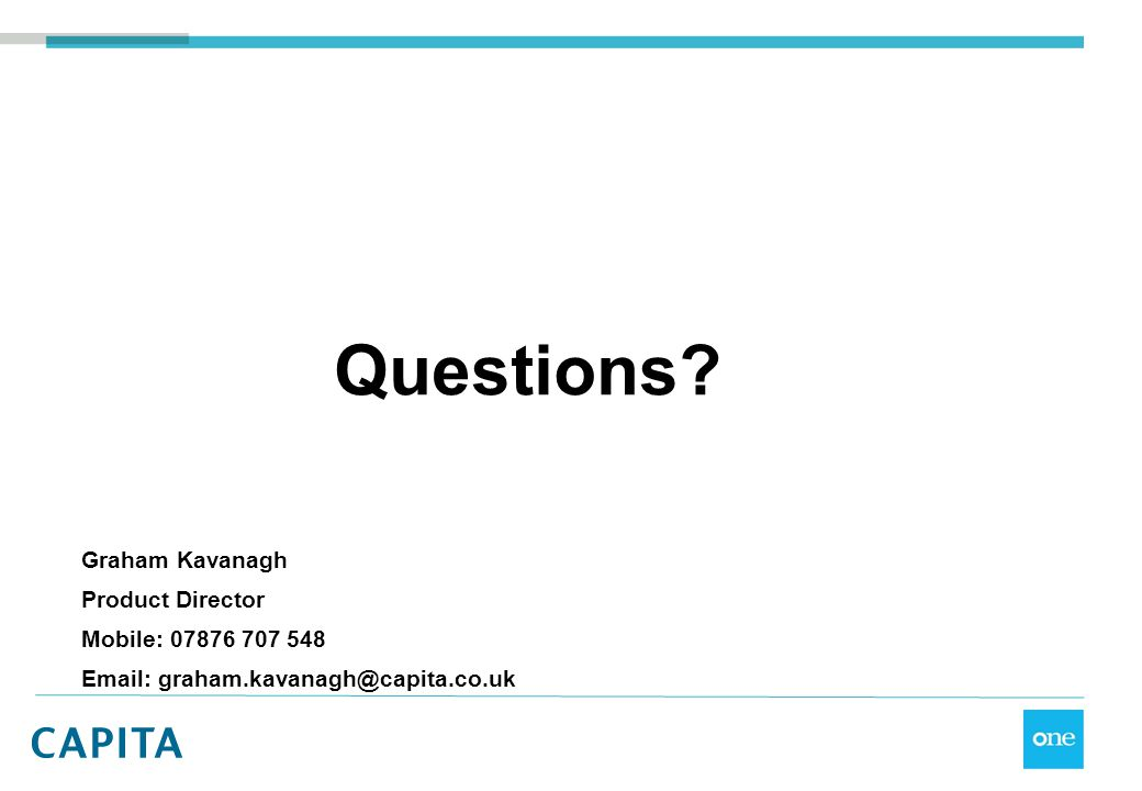 Questions Graham Kavanagh Product Director Mobile: 07876 707 548